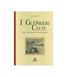 I Guerrieri Celti