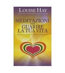 Meditazioni per Guarire la...