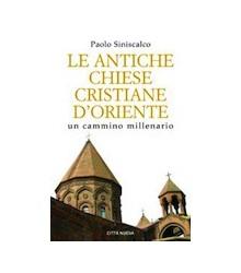Le Antiche Chiese Cristiane...