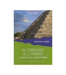 Da Stonehenge alle Piramidi