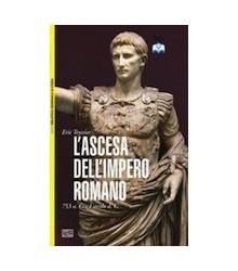L'Ascesa dell'Impero Romano