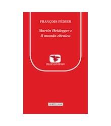 Martin Heidegger e il Mondo...