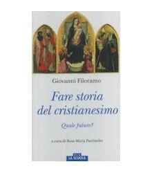 Fare Storia del Cristianesimo