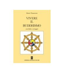 Vivere il Buddhismo