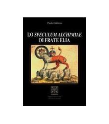 Lo Speculum Alchimiae di...