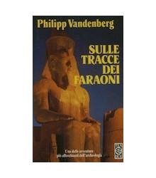 Sulle Tracce dei Faraoni