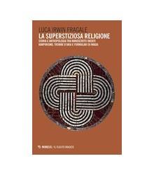La Superstiziosa Religione