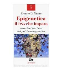 Epigenetica il DNA che Impara
