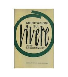 Meditazioni sul Vivere