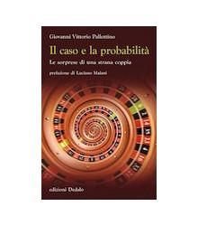 Il Caso e la Probabilità
