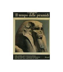 I Faraoni - Il Tempo delle...