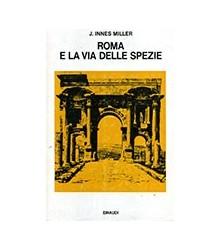 Roma e la Via delle Spezie
