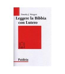 Leggere la Bibbia con Lutero