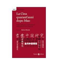 La Cina Quarant'Anni dopo Mao