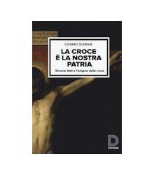 La Croce è la Nostra Patria