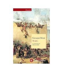 70 d.C. La Conquista di...