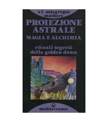 Proiezione Astrale, Magia e...