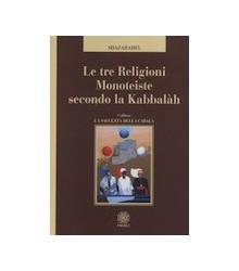 Le Tre Religioni Monoteiste...