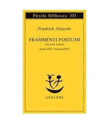 Frammenti Postumi - Volume...