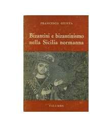Bizantini e Bizantinismo...