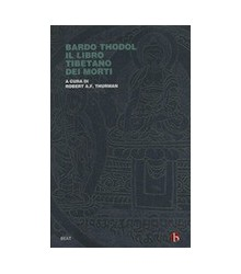 Bardo Thodol - Il Libro...