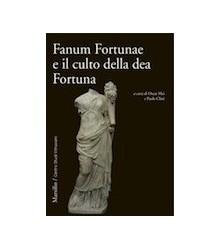 Fanum Fortunae e il Culto...