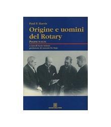 Origine e Uomini del Rotary