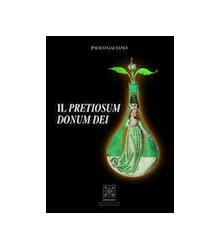 Il Pretiosum Donum Dei