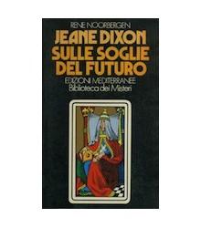 Jeane Dixon sulle Soglie...