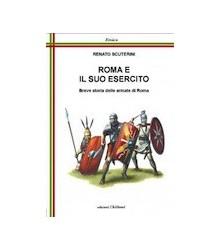 Roma e il Suo Esercito