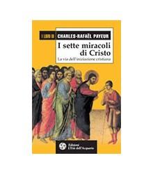 Sette Miracoli di Cristo (I)