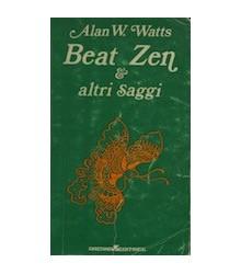 Beat Zen & Altri Saggi
