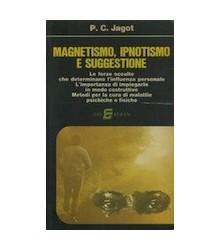 Magnetismo, Ipnotismo e...