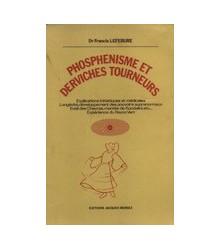 Phosphenisme et Derviches...