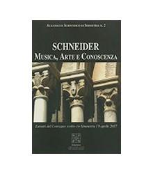 Schneider Musica, Arte e...