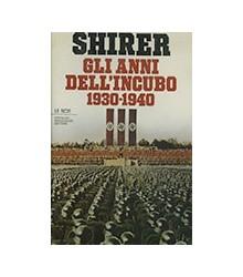 Gli Anni dell'Incubo 1930-1940