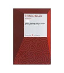 Fonti Medievali Un'antologia