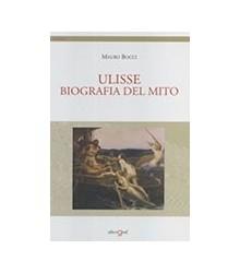 Ulisse Biografia del Mito
