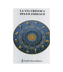 La Via Cristica dello Zodiaco