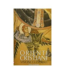 Orienti Cristiani Visioni...