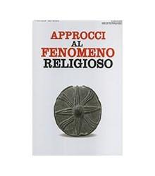 Approcci al Fenomeno Religioso