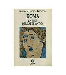 Roma la Fine dell'Arte Antica