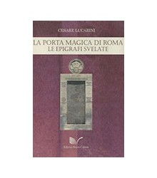 La Porta Magica di Roma. Le...