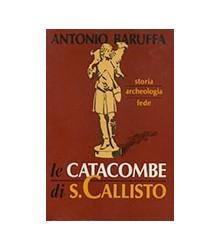 Le Catacombe di S. Callisto