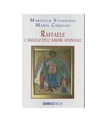 Raffaele. L'Angelo...