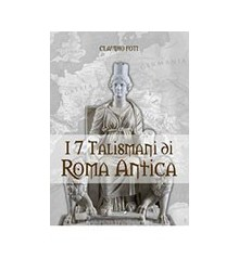 I 7 Talismani di Roma Antica
