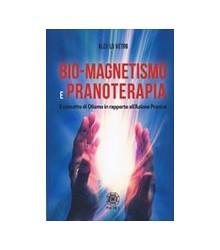 Bio-Magnetismo e Pranoterapia