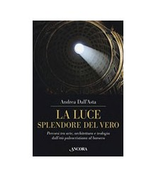 La Luce Splendore del Vero