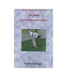 Ju Jitzu. L'Arte della...