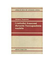 I Cattolici Francesi...